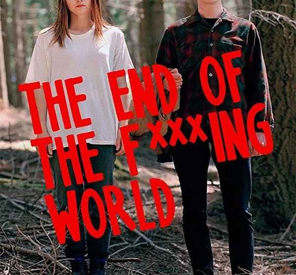 The End Of The F Ing World