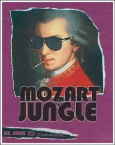 Mozart In The Jungle Xlarge